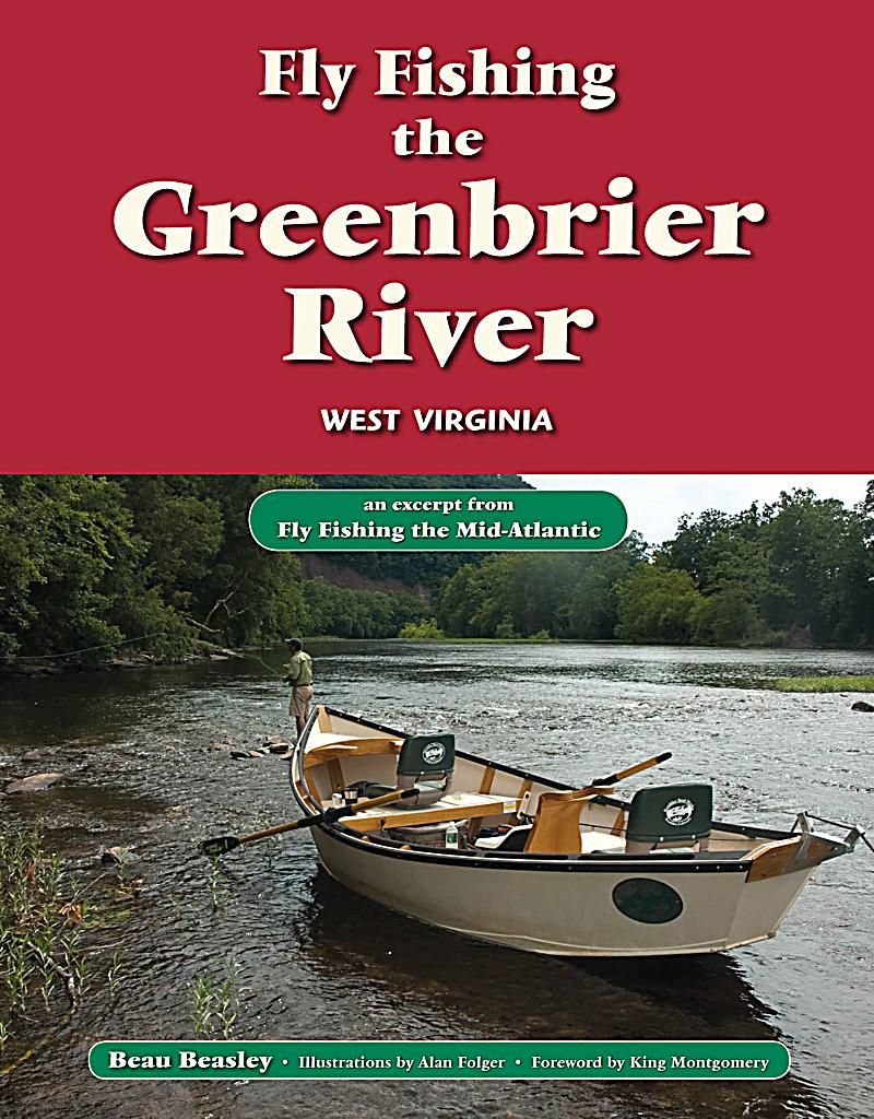 Fly fishing the greenbrier river west virginia ebook for Fly fishing west virginia