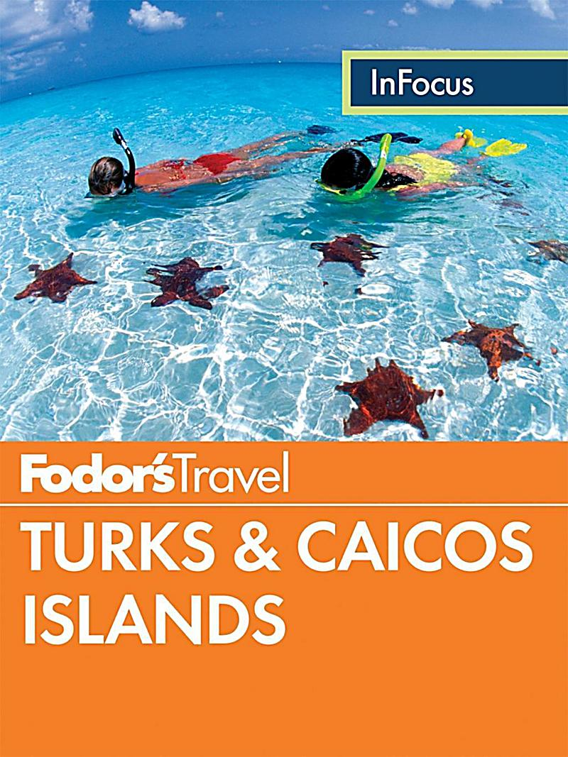 Fodor S In Focus Turks Caicos Islands