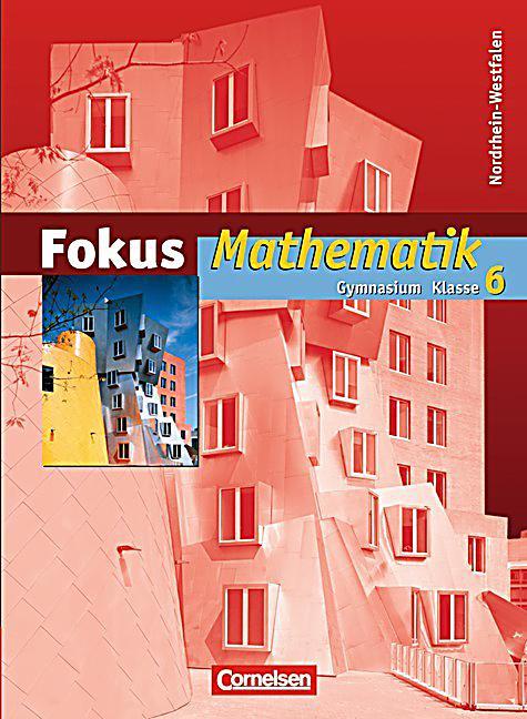 fokus mathematik gymnasium nordrhein westfalen 6 klasse sch lerband buch. Black Bedroom Furniture Sets. Home Design Ideas