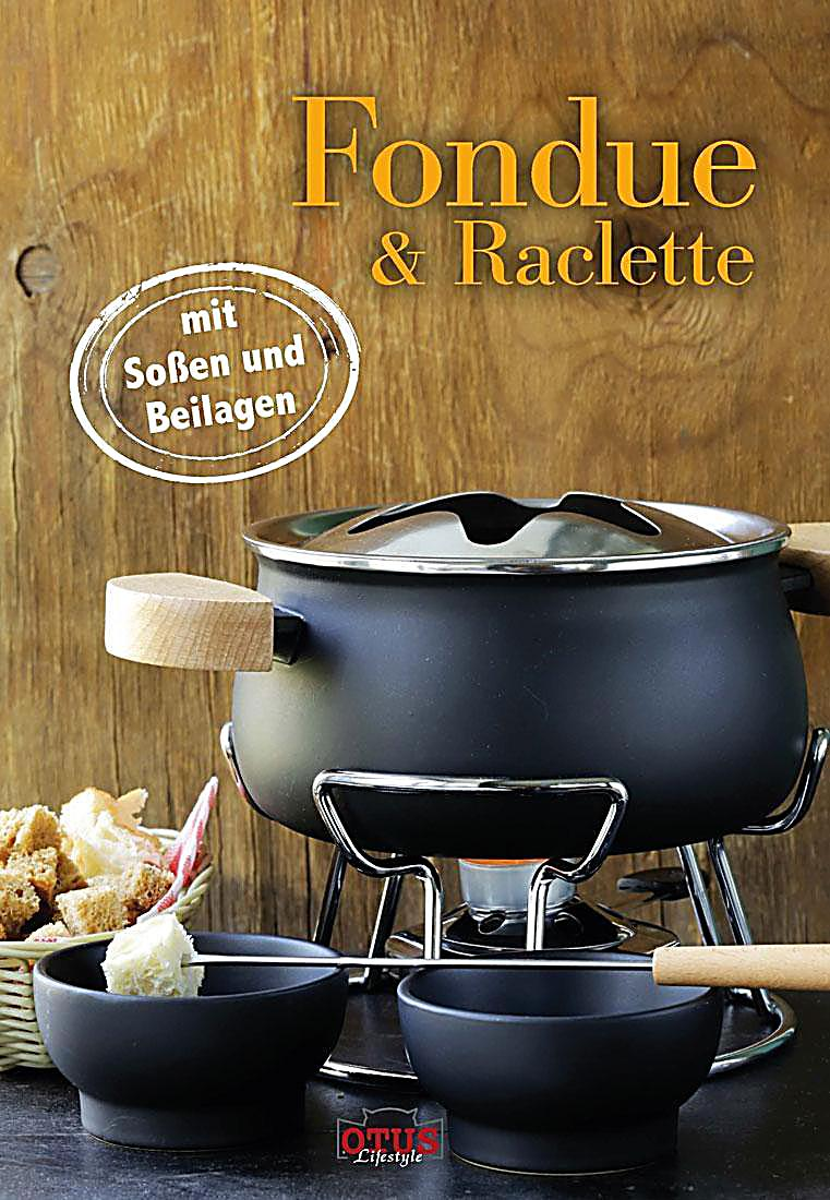 fondue raclette buch jetzt bei online bestellen. Black Bedroom Furniture Sets. Home Design Ideas