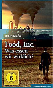 Food Inc. - Was Essen Wir Wirklich