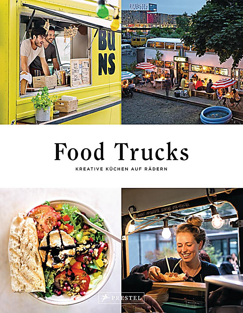 food trucks buch jetzt portofrei bei bestellen. Black Bedroom Furniture Sets. Home Design Ideas
