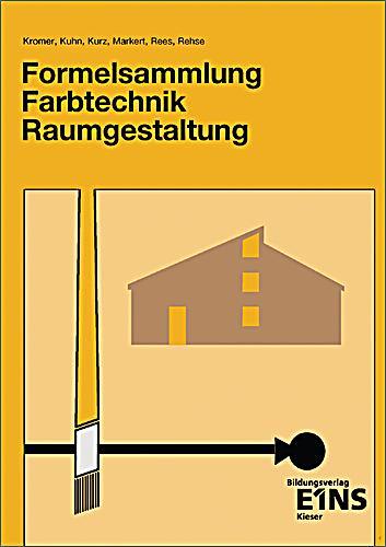 Formelsammlung farbtechnik raumgestaltung buch for Raumgestaltung deutsch