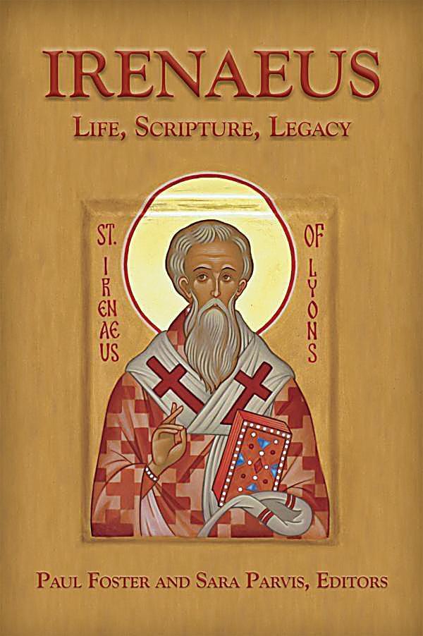 Ireneaus life still a mystery to scholars