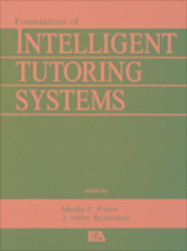 intelligent tutoring system thesis Learning the effectiveness of content and methodology in an intelligent tutoring system by matthew dailey a thesis submitted to the faculty of the worcester.
