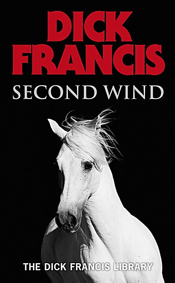 second wind dick francis