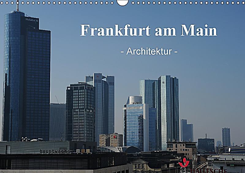 Frankfurt am main architektur wandkalender 2018 din a3 for Frankfurt architektur