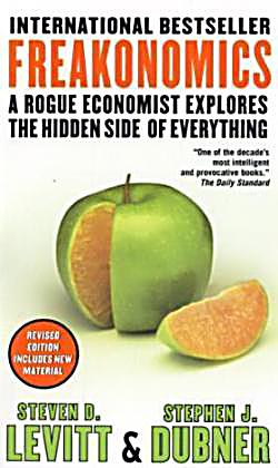 """freakonomics chapter 5 What is the summary of the book """"freakonomics: a rogue economist explores the hidden side of everything"""" by steven d levitt, stephen j dubner."""