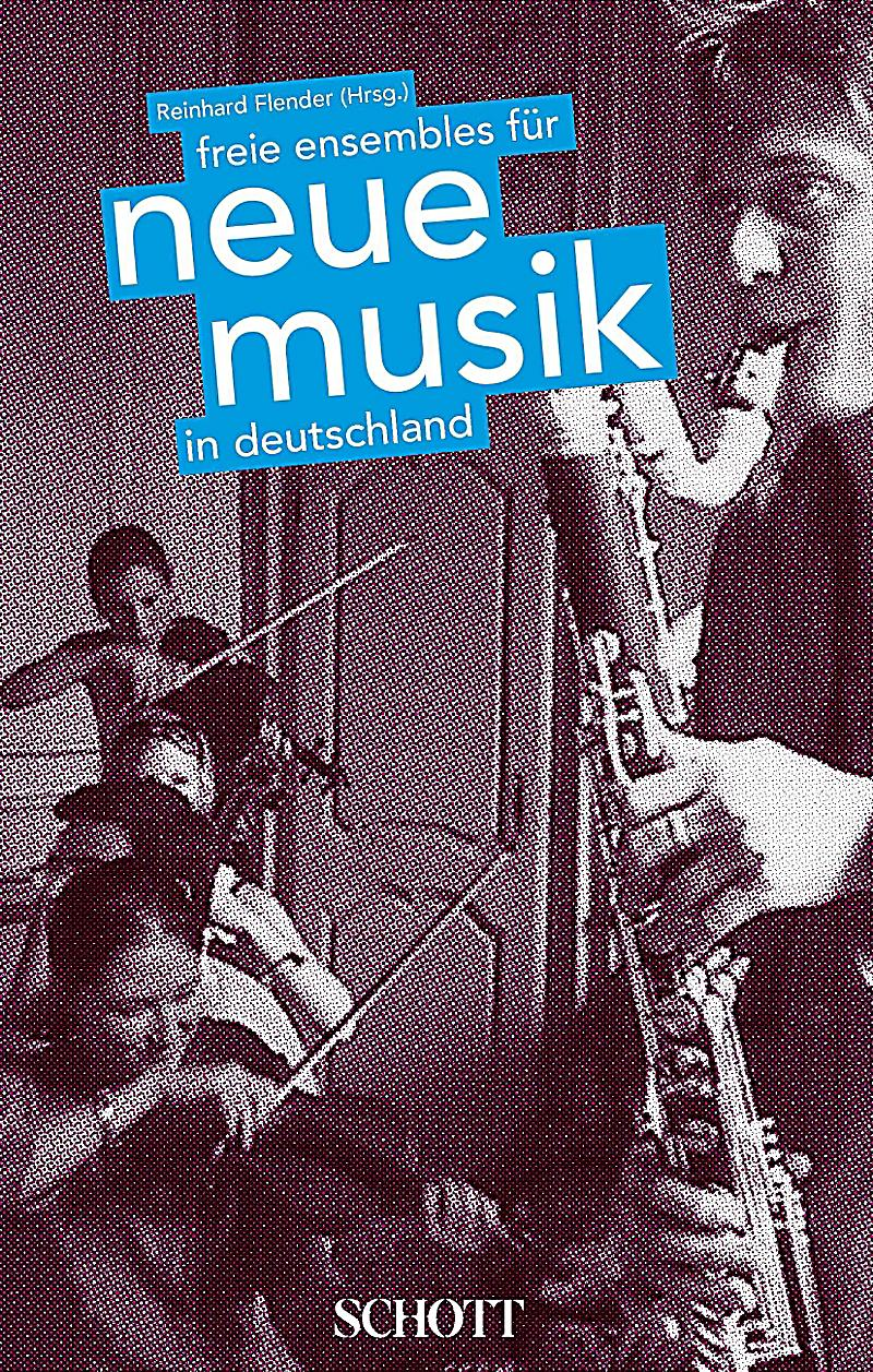 freie ensembles f r neue musik in deutschland buch portofrei. Black Bedroom Furniture Sets. Home Design Ideas