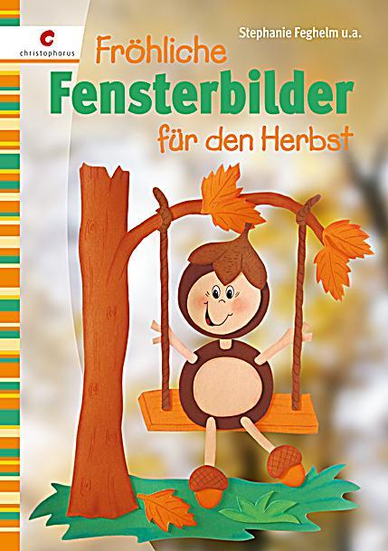 Fr hliche fensterbilder f r den herbst buch - Herbst bastelvorlagen fensterbilder ...