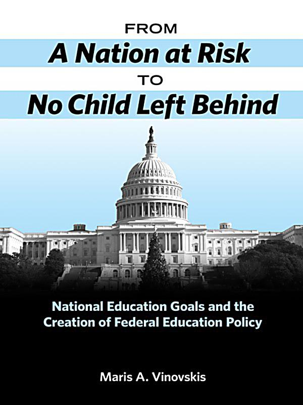 An overview of the no child left behind policy in america