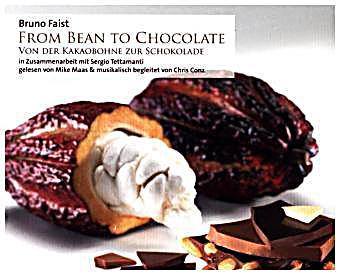 from bean to chocolate von der kakaobohne zur schokolade 1 audio cd h rbuch. Black Bedroom Furniture Sets. Home Design Ideas