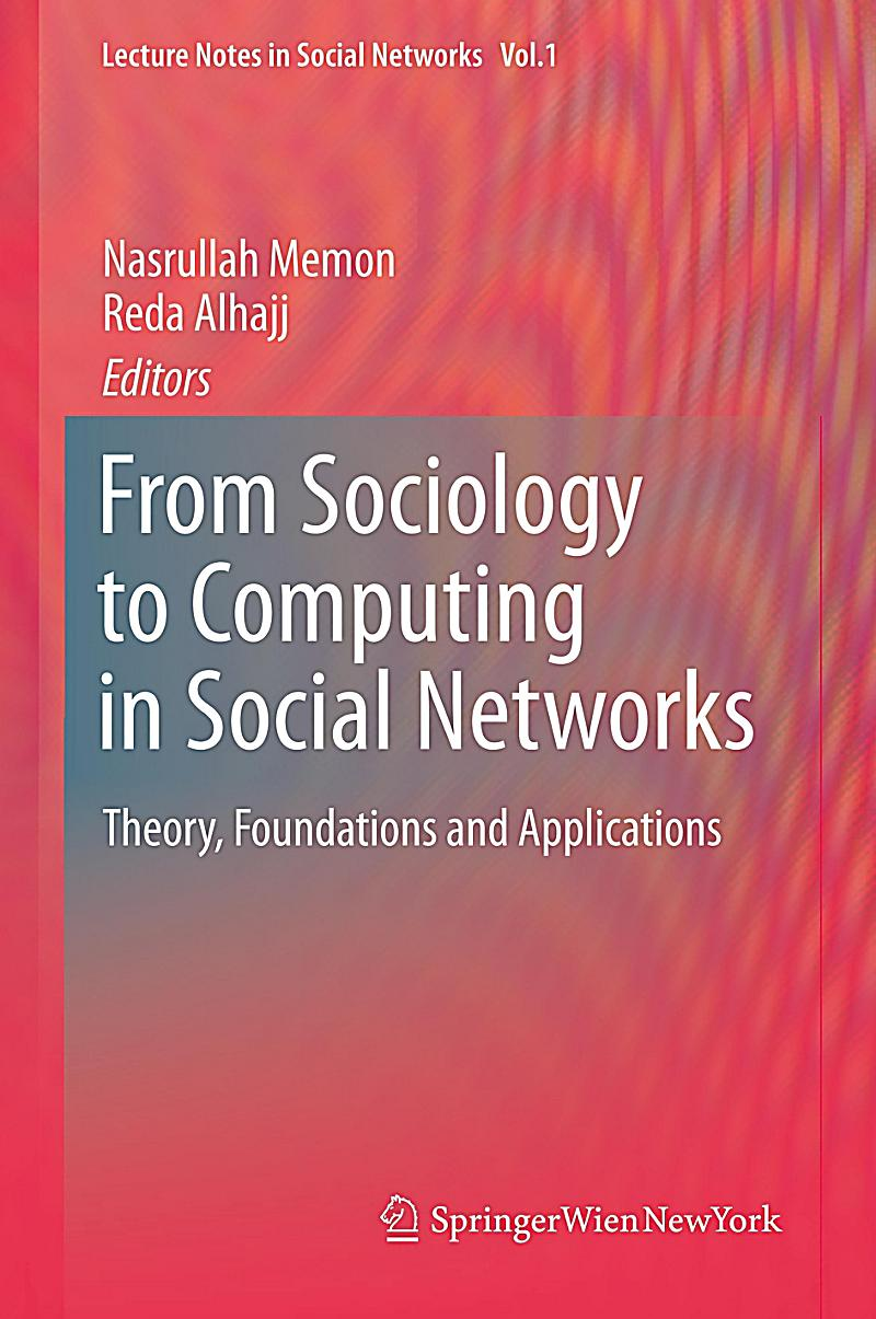 sociology social networks social support Social network analysis is the application of network theory to the modeling and analysis of social systems it combine both tools for analyzing social relations and theory for explaining the.