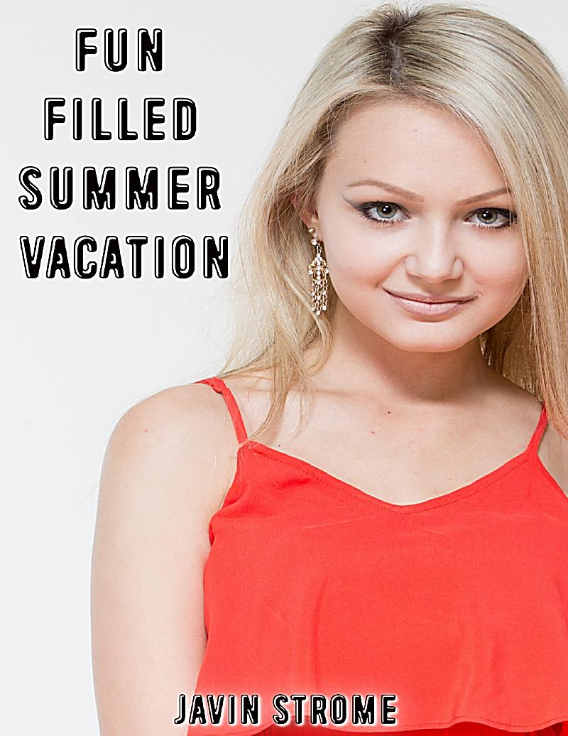 essay fun filled vacations Why summer vacations matter by contrast that with a year-round schedule filled with 6-8 week sessions put him in a school where he has fun.