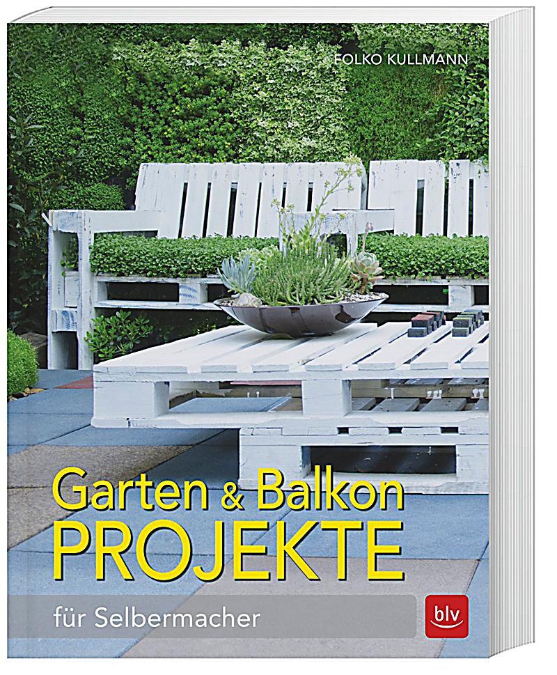 Garten balkon projekte weltbild ausgabe portofrei bestellen for Garten balkon