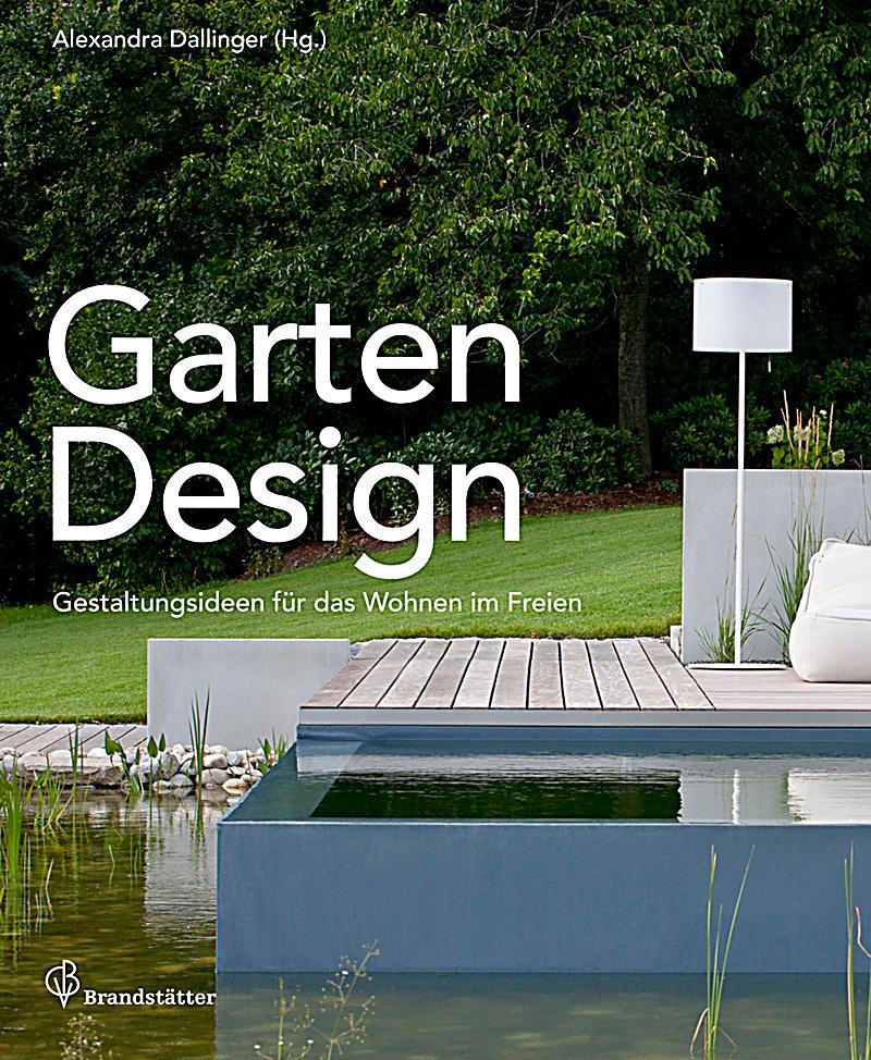 garten design buch von bernhard ecker portofrei bei. Black Bedroom Furniture Sets. Home Design Ideas