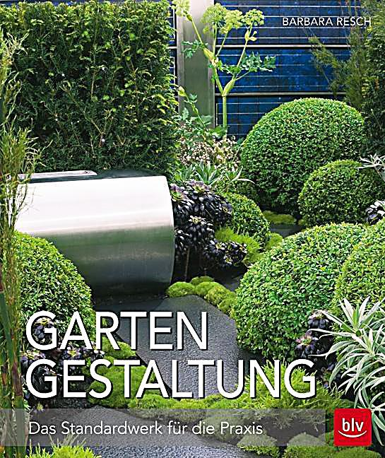 gartengestaltung buch von barbara resch portofrei bei. Black Bedroom Furniture Sets. Home Design Ideas