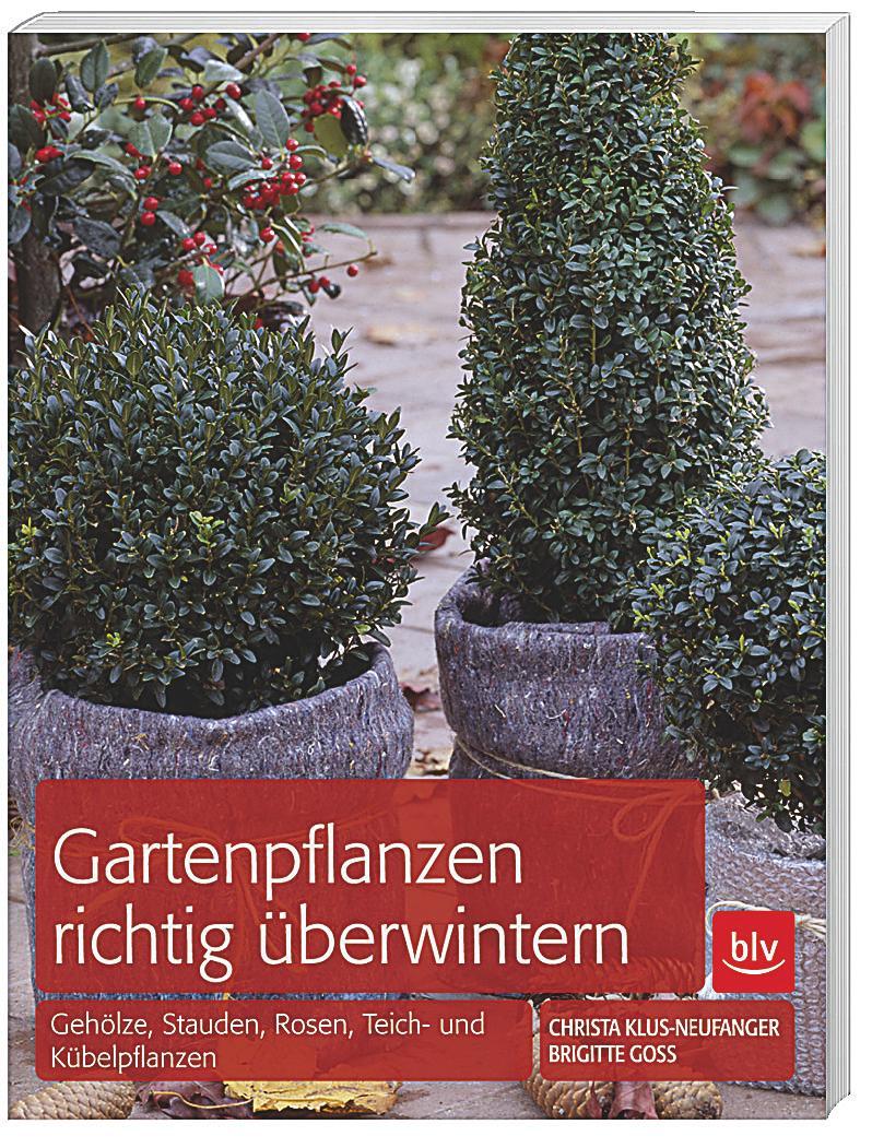 Gartenpflanzen richtig berwintern buch bei for Gartenpflanzen bestellen