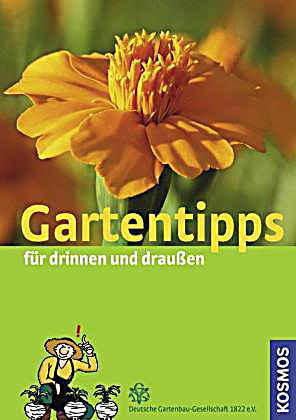 gartentipps f r drinnen und draussen buch bestellen. Black Bedroom Furniture Sets. Home Design Ideas