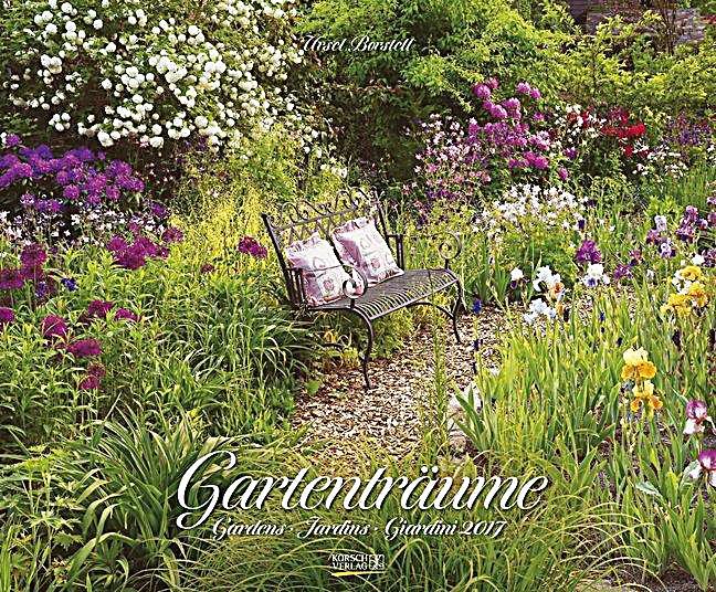 Gartenträume Hundisburg 2017 : gartentr ume 2017 kalender g nstig bei bestellen ~ Articles-book.com Haus und Dekorationen