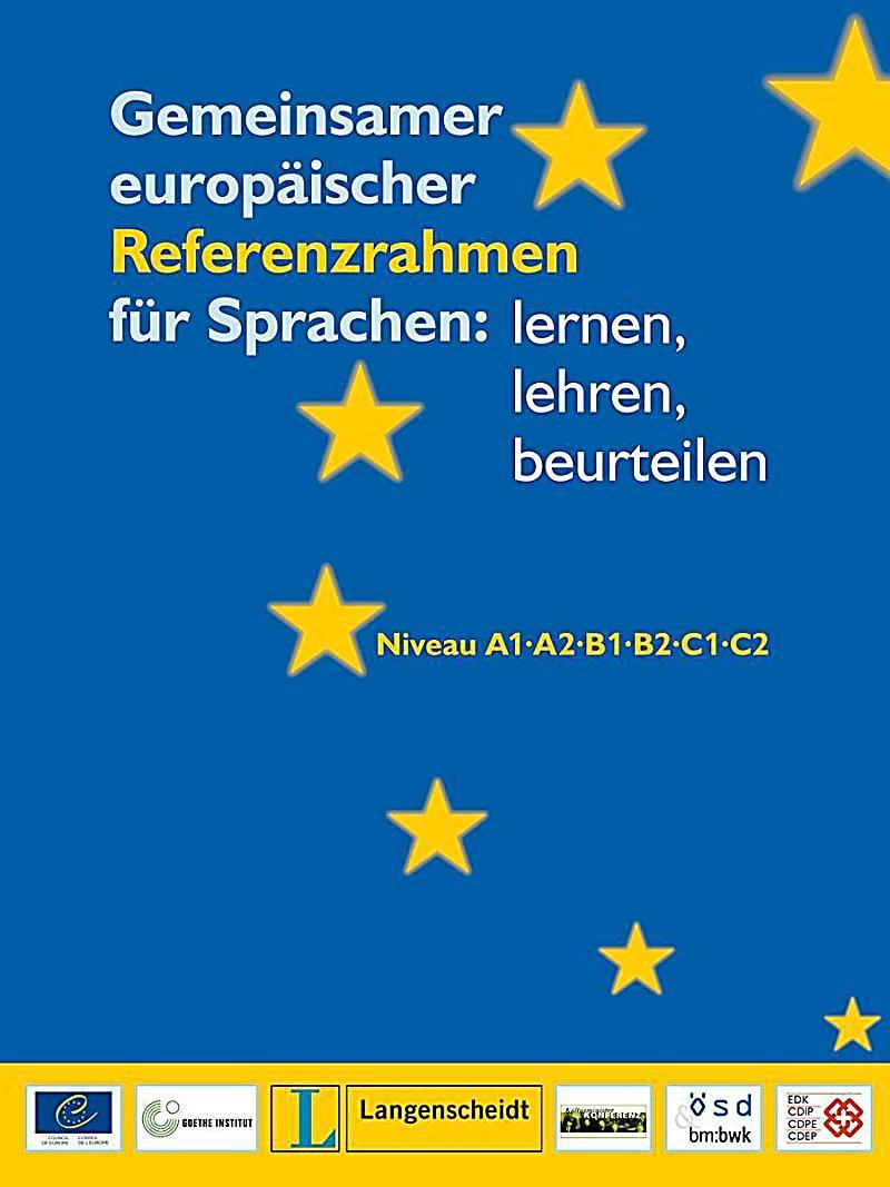 Gemeinsamer europäischer Referenzrahmen für Sprachen: lernen, lehren ...