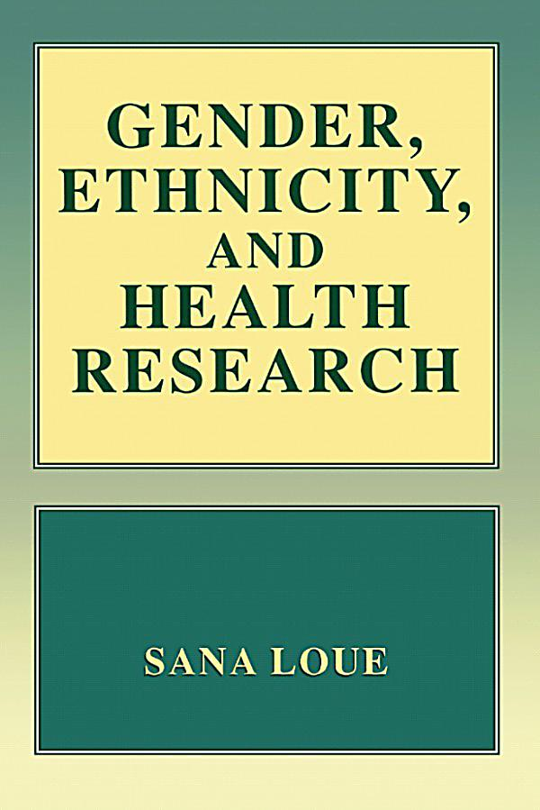 Gender Ethnicity And Health Research