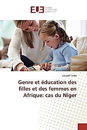 genre et ducation des filles et des femmes en afrique cas du niger. Black Bedroom Furniture Sets. Home Design Ideas