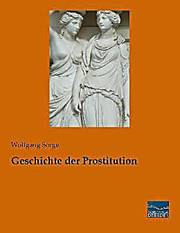 wissen geschichte prostitution geschichte