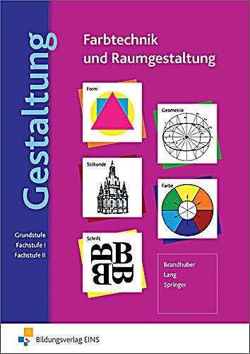 Gestaltung farbtechnik und raumgestaltung buch portofrei for Raumgestaltung deutsch