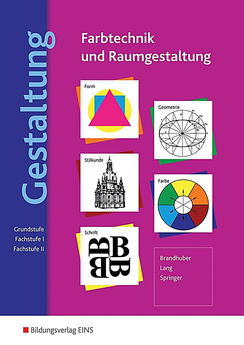 Gestaltung farbtechnik und raumgestaltung buch for Raumgestaltung lorenz