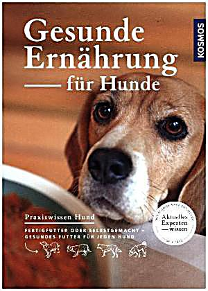 gesunde ern hrung f r hunde buch portofrei bei. Black Bedroom Furniture Sets. Home Design Ideas