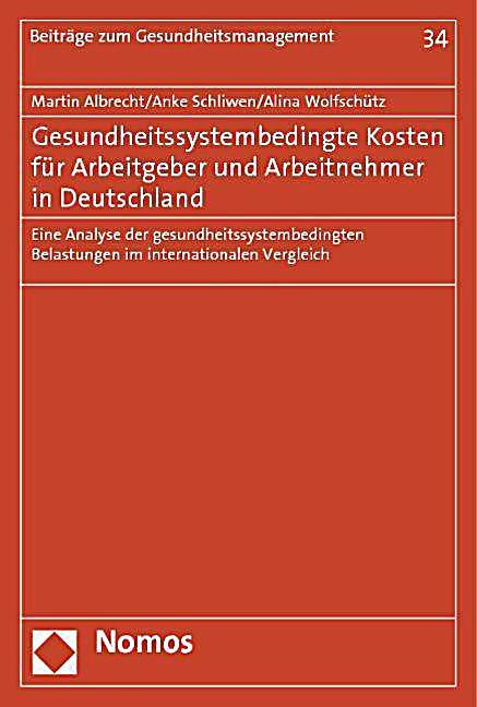 gesundheitssystembedingte kosten f r arbeitgeber und arbeitnehmer in deutschland. Black Bedroom Furniture Sets. Home Design Ideas