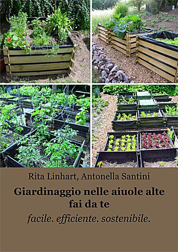 Giardinaggio nelle aiuole alte fai da te ebook for Aiuole fai da te
