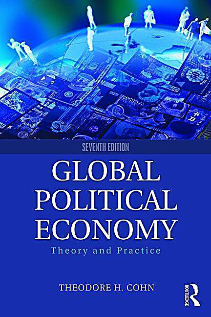 global political economy This programme is one of five interdisciplinary pathways that are delivered as  part of the south west doctoral training partnership this pathway explores the.