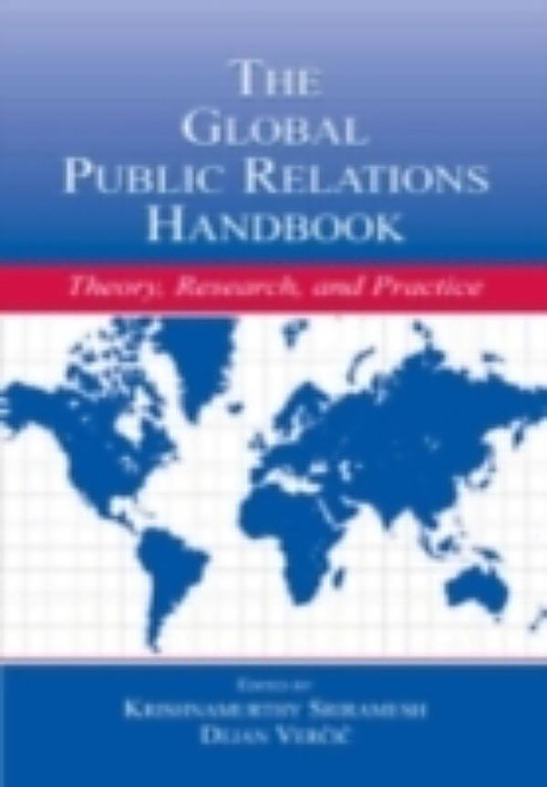 """impact of globalization on public relations 7th international public relations research conference proceedings: """"globalization: challenges & opportunities for public relations"""" march 11 – 14, 2004 south miami, florida, usa."""