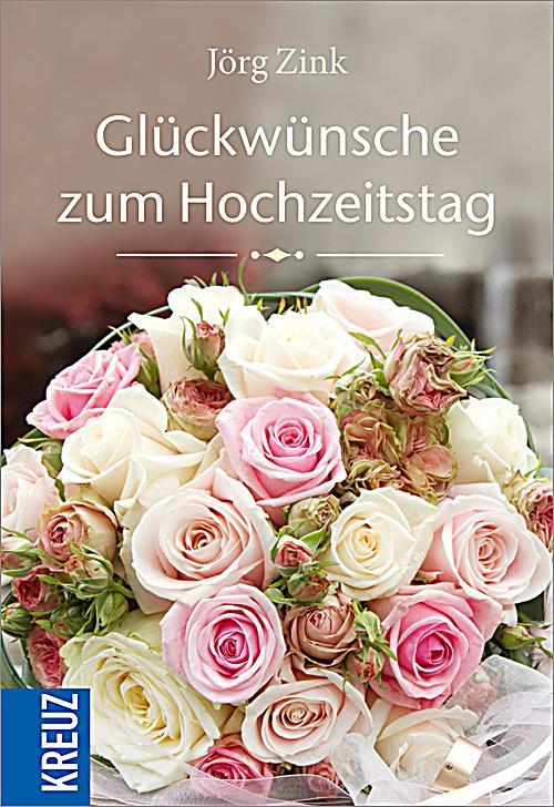 Glückwünsche zum Hochzeitstag Buch portofrei bei Weltbild.de