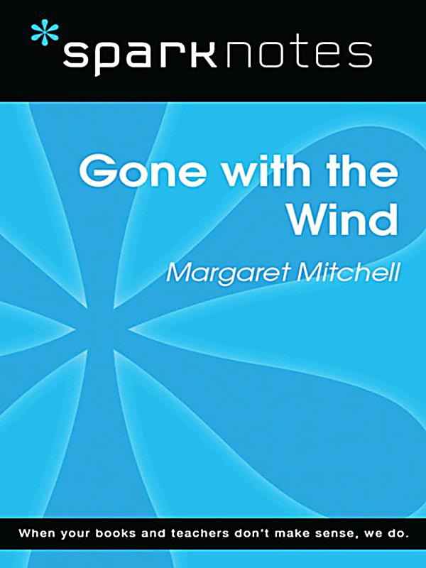 gone with the wind analysis essays Essays and criticism on margaret mitchell's gone with the wind - analysis.