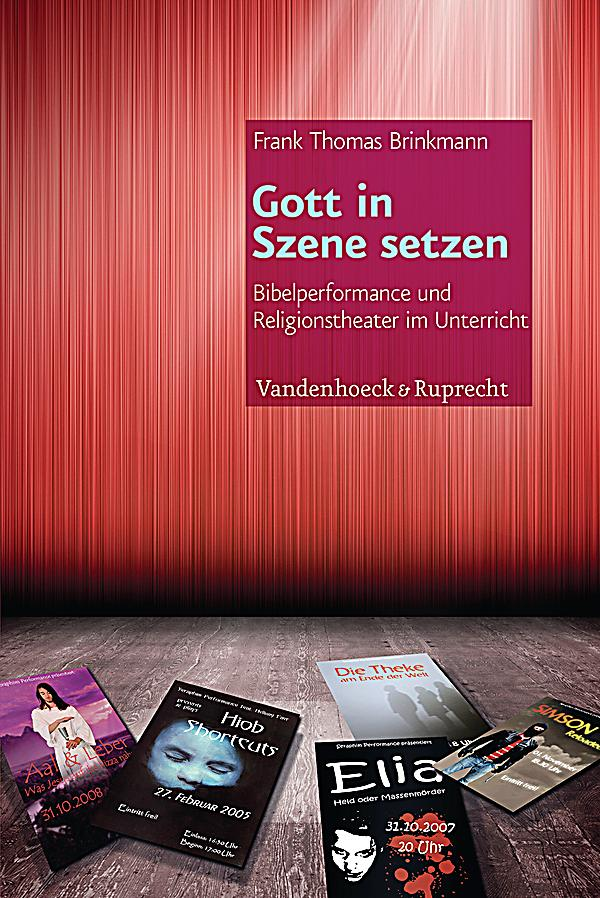gott in szene setzen buch portofrei bei bestellen. Black Bedroom Furniture Sets. Home Design Ideas