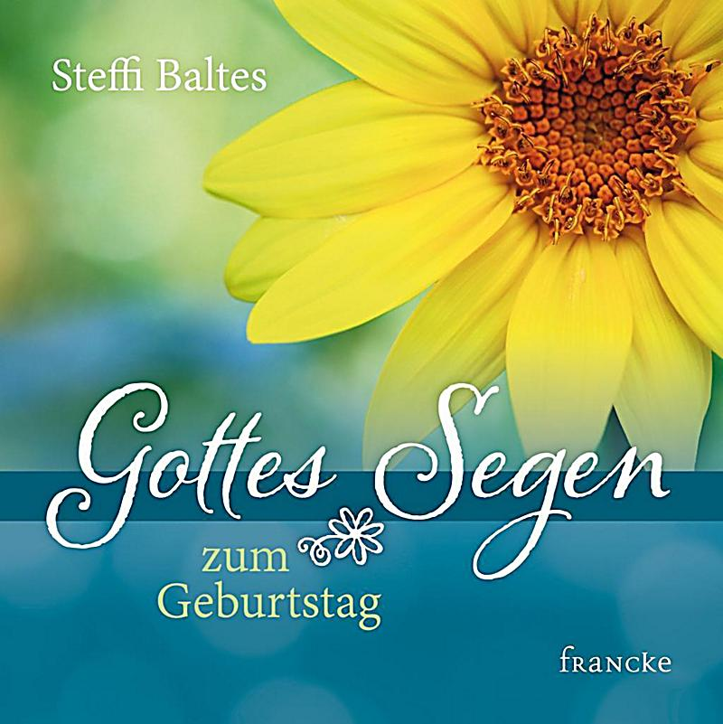 Gottes Segen zum Geburtstag Buch bei Weltbild.ch online