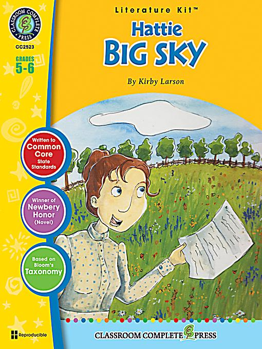 hattie big sky Read hattie big sky by kirby larson by kirby larson for free with a 30 day free trial read ebook on the web, ipad, iphone and android.