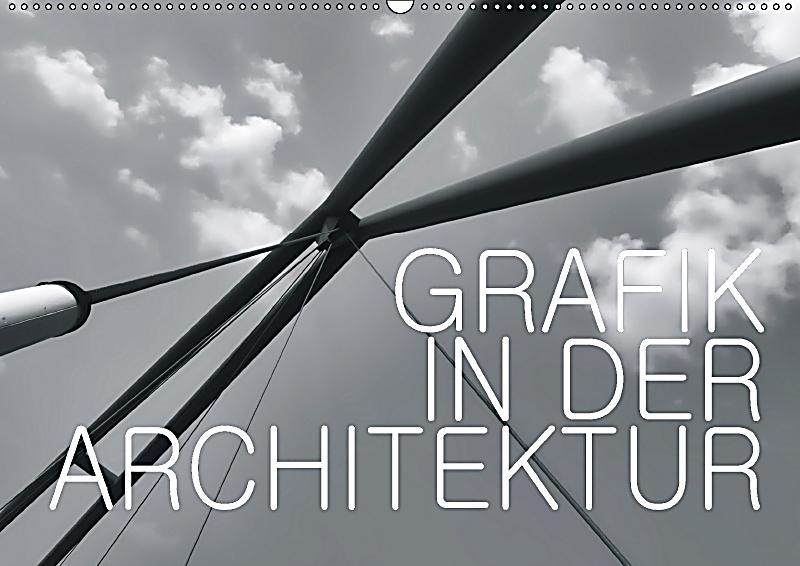 Grafik in der architektur wandkalender 2018 din a2 quer for Architektur grafik
