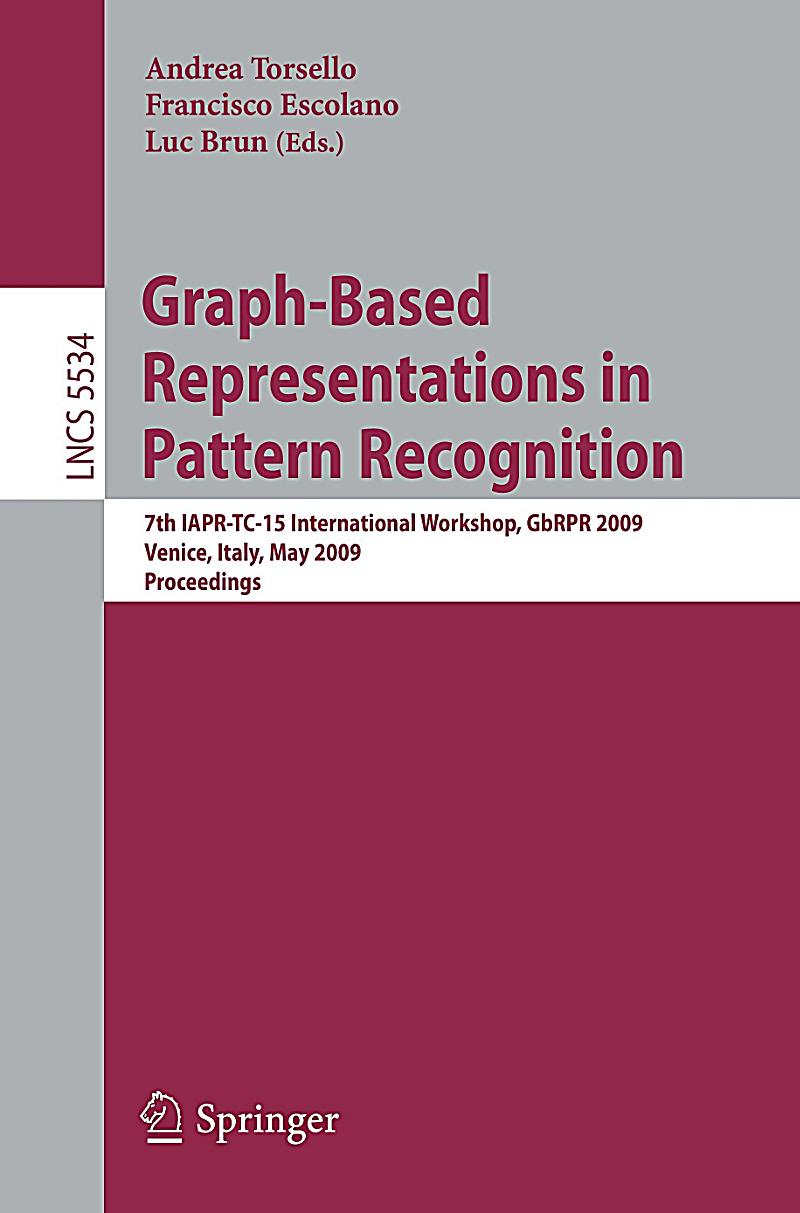 Graph-Based Representations in Pattern Recognition Buch