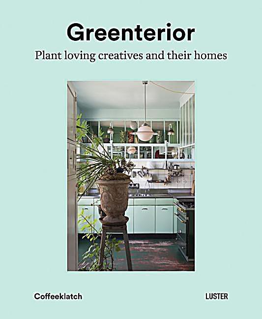 greenterior buch von bart kiggen portofrei bestellen. Black Bedroom Furniture Sets. Home Design Ideas