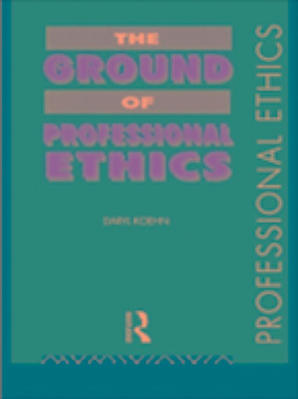 understanding of professional ethics The topic of the workshop was: professional conduct and ethics (pce)  and  gained understanding of the code of professional conduct and.