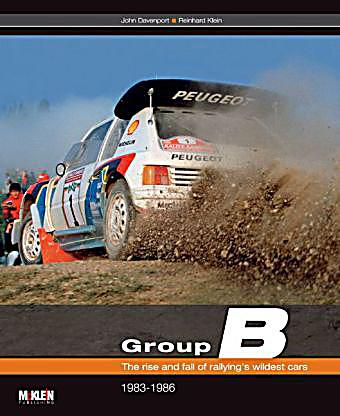 Group B The Rise And Fall Of Rallying S Wildest Cars