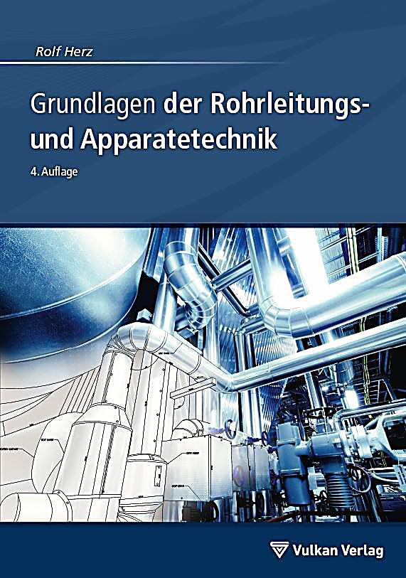 Grundlagen der rohrleitungs und apparatetechnik buch for Grundlagen der tragwerklehre 1