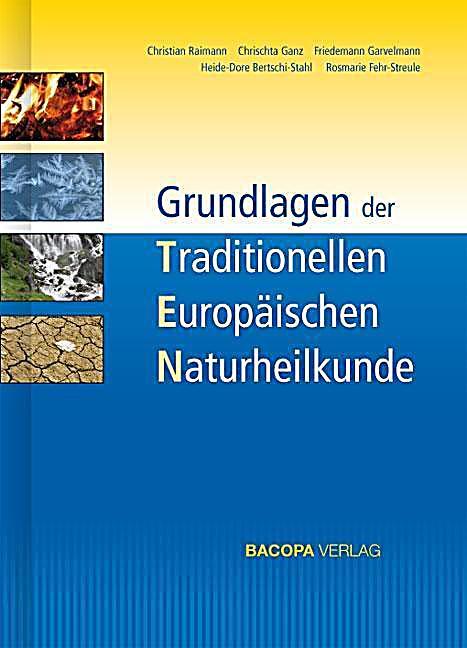 Grundlagen der traditionellen europ ischen naturheilkunde buch for Grundlagen der tragwerklehre 1