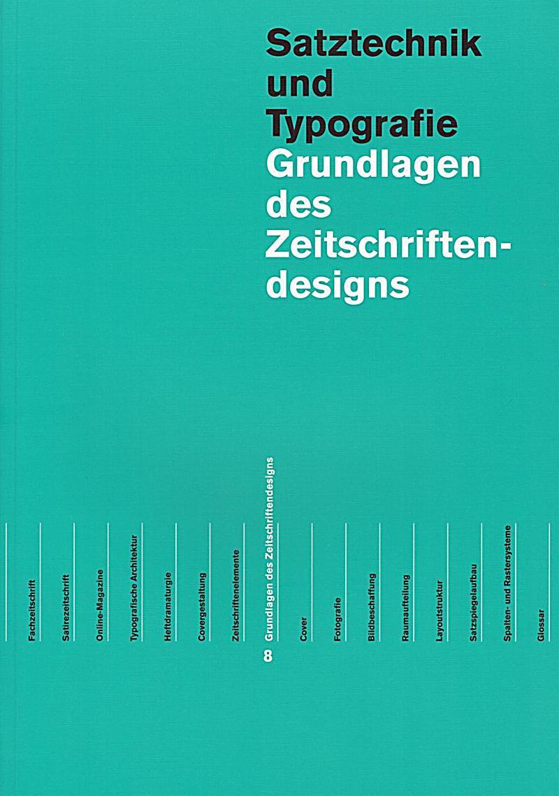 Grundlagen des zeitungs und zeitschriftendesigns in 2 for Grundlagen innenarchitektur