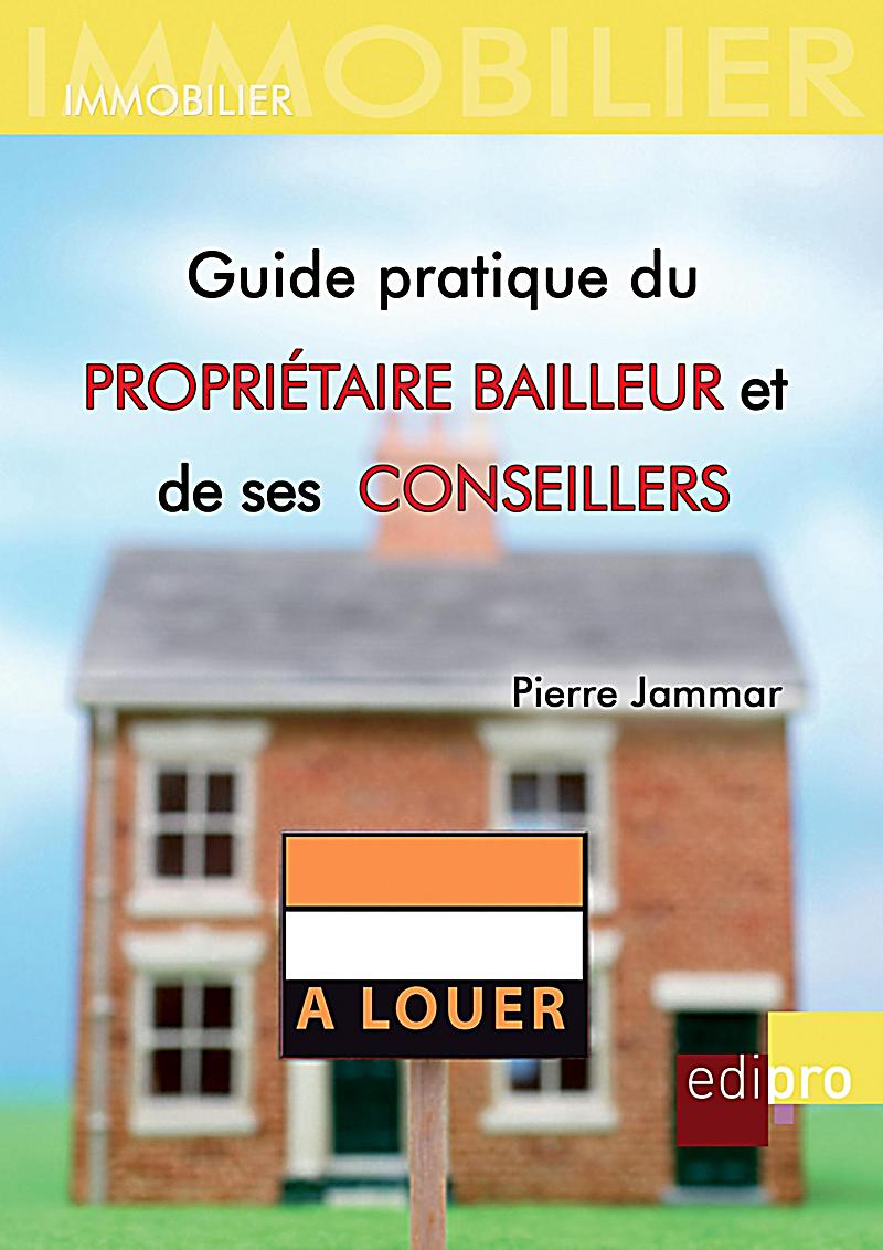 guide pratique du propri taire bailleur et de ses conseillers ebook. Black Bedroom Furniture Sets. Home Design Ideas