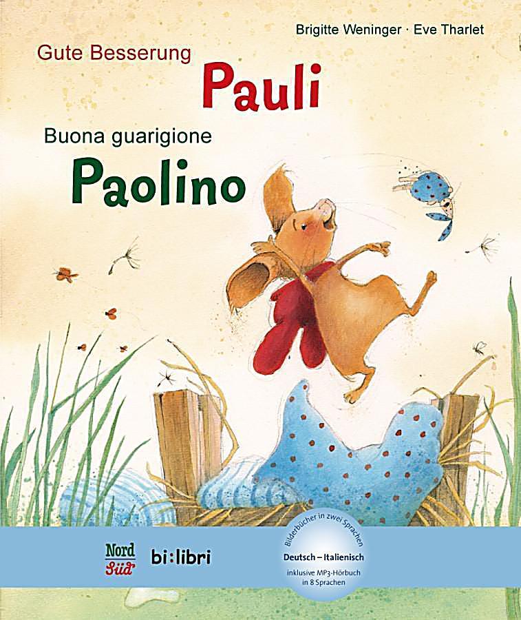 Gute besserung pauli deutsch italienisch buch - Gute besserung italienisch ...